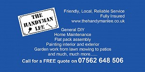 Advert for The Handyman Lee. Call 07562 648506