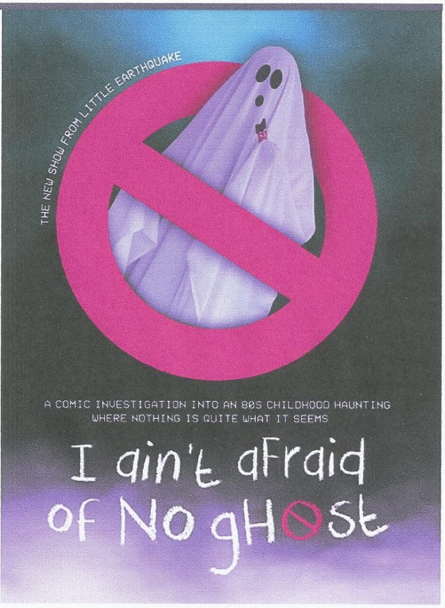 CANCELLED - I Ain't Afraid of No Ghost - Little Earthquake Theatre