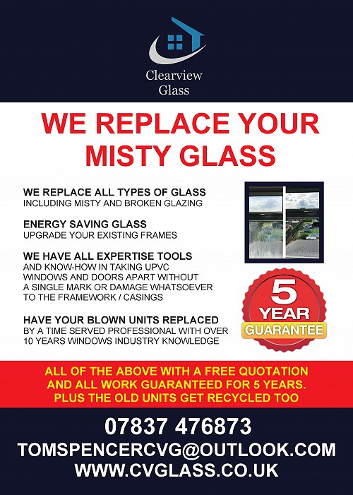 Clearview condensated glass replacement service advert. Call 07837 476873